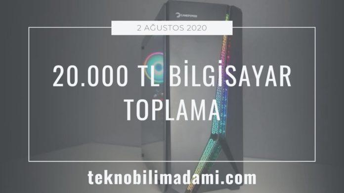 20.000-TL-bilgisayar-toplama