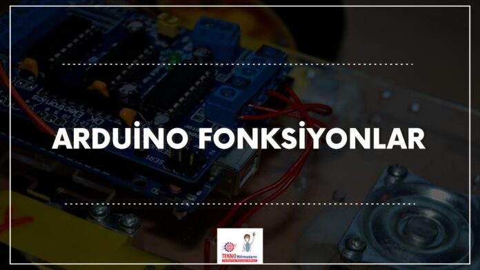 Arduino-fonksiyonlar