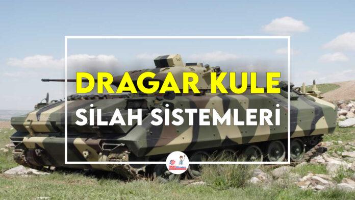 DRAGAR-Kule-Silah-Sistemleri