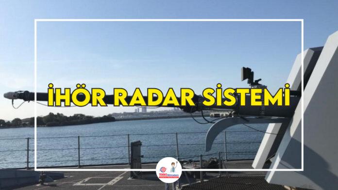 İHÖR-Radar-Sistemi