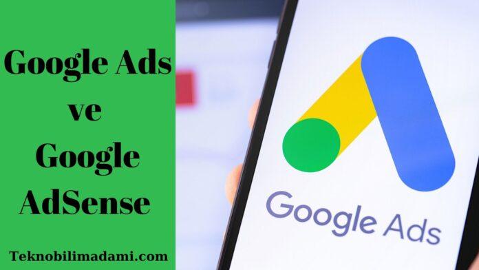 Google Ads ve Google AdSense
