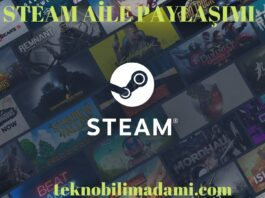 Steam Aile Paylaşımı