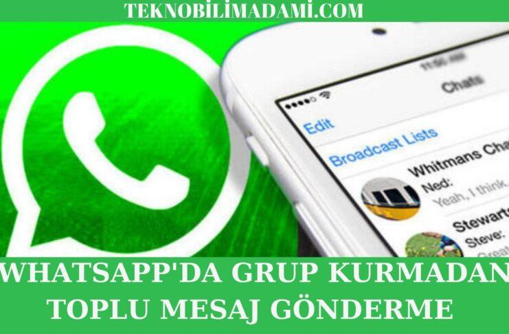 WhatsApp'da Grup Kurmadan Toplu Mesaj Gönderme