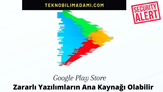 google-play-zararli-yazilim