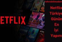 Netflix Türkiye Günün En İyi Yapımı