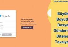 Büyük Boyutlu Dosya Gönderme Siteleri Tavsiyesi