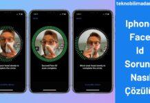 Iphone Face Id Sorunu Nasıl Çözülür