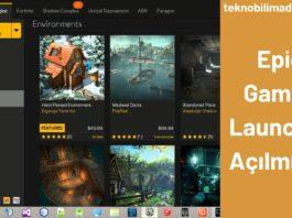 Epic Games Launcher Açılmıyor