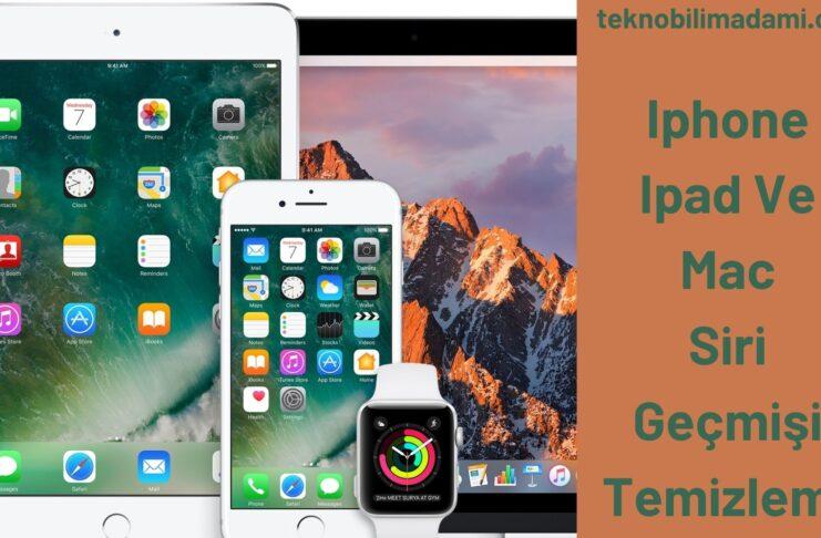 Iphone Ipad Ve Mac Siri Geçmişi Temizleme