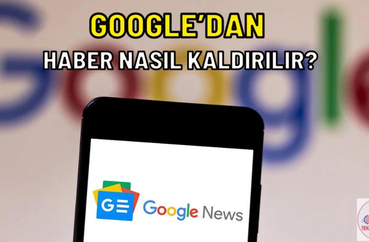 google dan haber sildirme